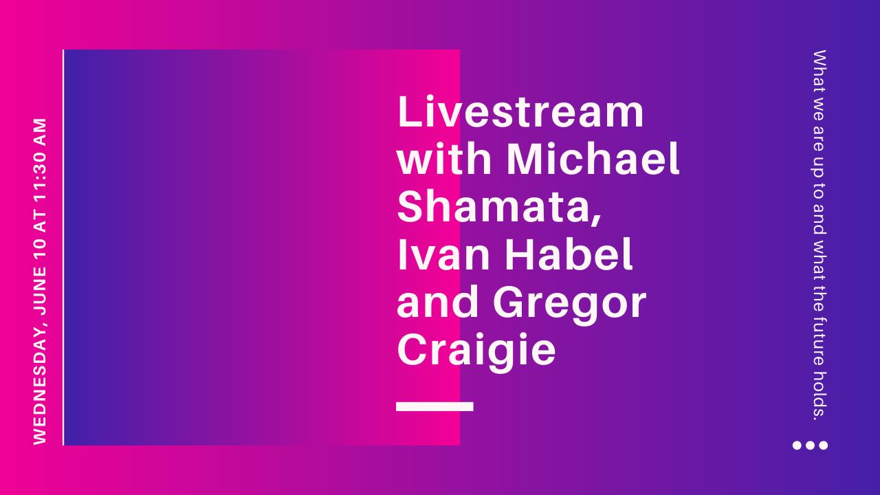 Our Livestream – June 10