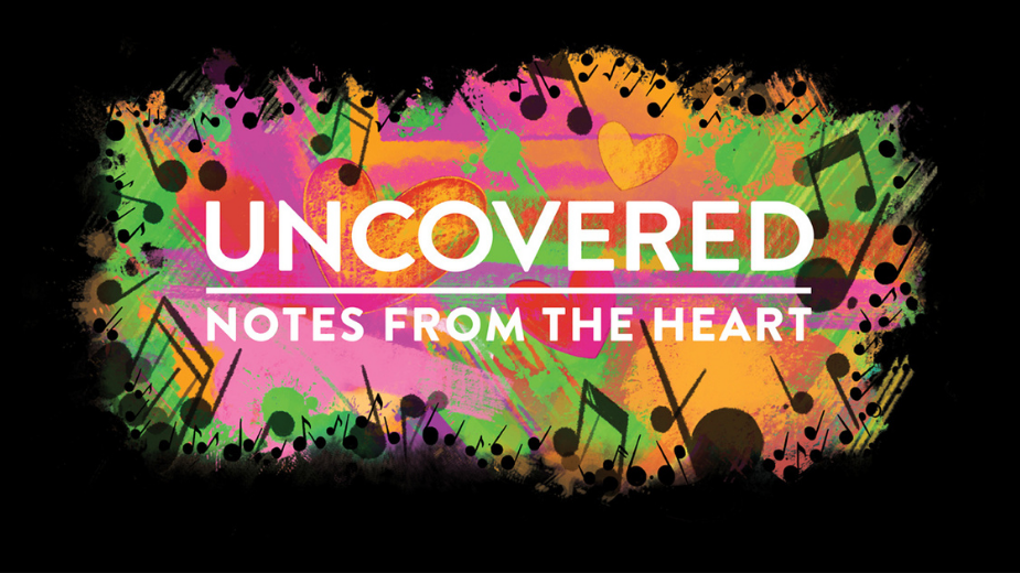 Uncovered: Notes from the Heart