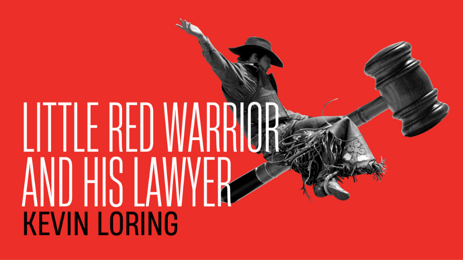 Little Red Warrior and His Lawyer