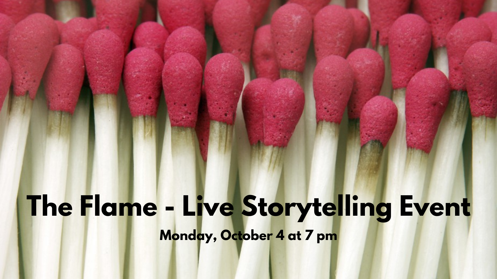 The Flame – Live Storytelling Event